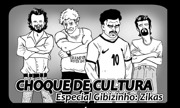 CHOQUE DE CULTURA- Especial Gibizinho